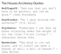 ok I literally had the ravenclaw quote on a list of my fav quotes from when I read some of paradise lost