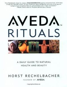 I recieved this book as a gift years ago and I learned so much about Ayurveda from it.   Aveda Rituals : A Daily Guide to Natural Health and Beauty by Horst Rechelbacher.
