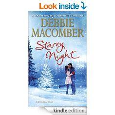 Starry Night: A Christmas Novel - Kindle edition by Debbie Macomber. Literature & Fiction Kindle eBooks @ Amazon.com.