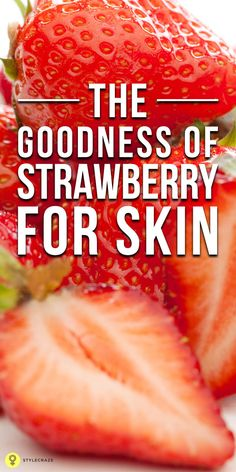 What do you think of yummy and juicy strawberries? What else we can do with these strawberries? Here are the strawberry benefits for #skin!