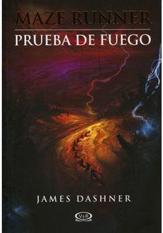 THE MAZE RUNEER 2 PRUEBA DE FUEGO