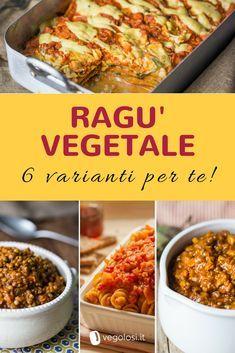 Ragù vegetale facilissimo: 6 varianti e 7 ricette da provare Raw Food Recipes, Vegetable Recipes, Italian Recipes, Cooking Recipes, Healthy Recipes, Vegetarian Cooking, Vegetarian Recipes, Vegan Food, Happy Diet