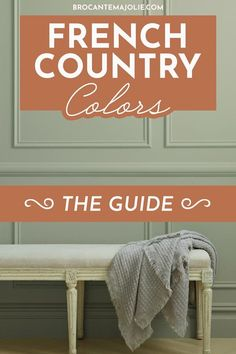 If your struggle to choose the right colors for your French country home, you HAVE to read this guide. It will help you to create your dreamed color palette. #frenchcountrydecor #frenchcountry #brocantemajolie