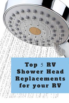 Take a look at the top RV shower head replacement you will love. These are the most popular models for RV living. Camping accessories you'll want on the road.