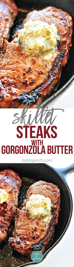 Skillet Steak with Gorgonzola Herbed Butter Recipe - Make a restaurant quality steak at home using these helpful tips and recipe! // http://addapinch.com