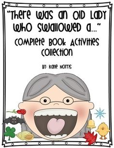 There Was an Old Lady Who Swallowed a... Complete Book Activities Collection.