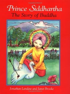 Prince Siddhartha: The Story of Buddha by Jonathan Landaw