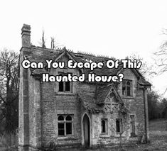 Can You Escape Of This Haunted House?