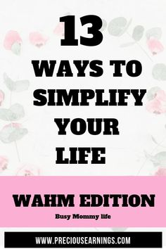12 ways to Simplify your life: Work at Home Mum Edition. - Finance tips, saving money, budgeting planner Night Jobs, The School Run, Household Budget, Savings Planner, Marriage Life, Baby Steps, Work From Home Jobs, Working Moms, Mom Blogs