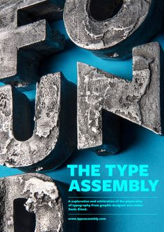 Promotional poster for the Type Assembly and Suzie Eland's physical typography. Cast aluminium letters spell the work found with details of the website overlaid.