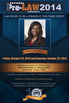 Meet Tamecia Glover Harris, Esq., Associate, McGlinchey Stafford PLLC (Houston, Texas), at the 10th Annual National Black Pre-Law Conference and Law Fair 2014 on Friday, October 24, 2014 and Saturday, October 25, 2014 at the Houston Marriott Westchase in Houston, Texas.   Free of charge! Everyone is welcome! Register today! www.blackprelawconference.org/ #blackprelawconference #lawyerssupportingfuturelawyers