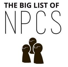 """koalamo: """" I present to you, the BIG LIST OF NPCs (I guess 60 of them is enough to warrant the title BIG, right?) There are a lot of NPC generators out there that will give you stat blocks relevant to..."""