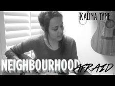 Afraid - The Neighbourhood (Kalina Tyne cover)
