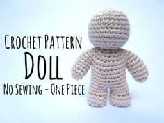 One Piece Crochet Doll Pattern - a free tutorial with a TON of pics via Supergurumi.