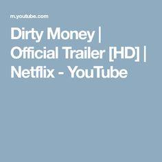 Dirty Money | Official Trailer [HD] | Netflix - YouTube
