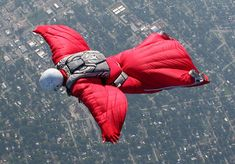 I want to go wing suit flying. But I don't want to try it once just to be able to say I did it, I want to do it over and over again.
