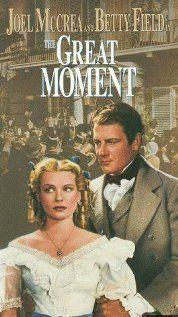 The Great Moment / HU DVD 2506 /  http://catalog.wrlc.org/cgi-bin/Pwebrecon.cgi?BBID=6848647