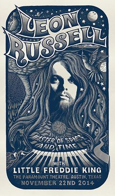 Leon Russell - Little Freddie King in Austin,Texas Rock Posters, Band Posters, Music Posters, Vintage Concert Posters, Vintage Posters, Retro Posters, Caricatures, Leon Russell, Paramount Theater