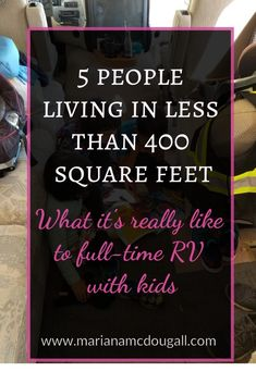 5 people in less than 400 square feet. To some, that might be crazy. But to us, full-time RV family life meant closeness of a good kind. Plus, we spent most of our time outside the RV anyway. Head over to the blog for an inside glimpse at full-time RVing with kids.  #RV #RVing #RVingwithkids #RVfamily #familytravel #familyadventuretravel