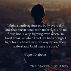 We need a cure for Type 1 Diabetes.