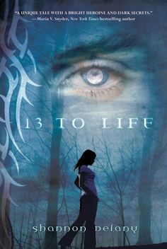 13 TO LIFE, my debut YA paranormal novel with St. Martin's Press which began as a winning cell phone novel and went on to become a YALSA Teen Top Ten Nominee and grew into a five book series! Blurbed by Maria V. Snyder, Jeri Smith-Ready, Ann Aguirre and other great authors!