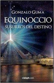 Equinoccio: Amazon.es: Gonzalo Guma: Libros