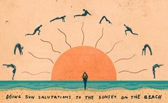 "mikellis:    Today's Illustration:""Doing Sun Salutations to the Sunset at the beach"""