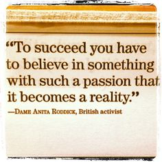 Believe in something with a passion. Louise Howe howe2bebeautiful@aol.com www.howe2bebeautiful.info