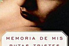 """""""Non mi sono mai innamorato, le dissi. Lei rispose subito: Io sì (…) Ho pianto ventidue anni per lei. Il cuore mi fece un balzo. Cercando una via d'uscita dignitosa, le dissi: Saremmo stati una bella coppia. Fa male a dirmelo adesso, disse lei, perché ormai  non mi serve neppure da consolazione""""  - Gabriel Garcia Marquez -  Memoria delle mie puttane tristi, p.53 -   Poesie & [cit.] d'autore"""