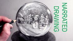 How to Draw a Snowman in a Snow Globe: Narrated Drawing