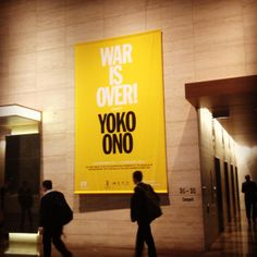 War Is Over! (if you want it): Yoko Ono Poster Display, Yoko Ono, Museum Of Contemporary Art, November 2013, Make Art, Augmented Reality, Sydney, Australia, War
