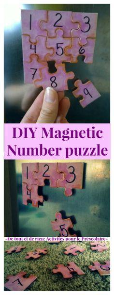 De tout et de rien: Activités pour le Préscolaire: DIY magnetic number puzzle - Un casse-tête magnétique des nombres fait-maison