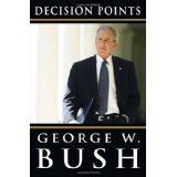 Decision Points (Hardcover)By George W. Bush