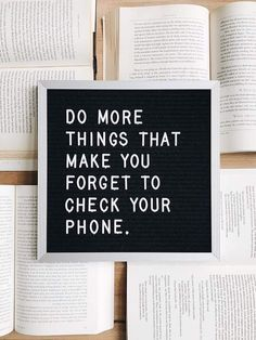 Yes! Do more things that make you forget your phone