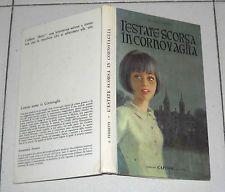 Annamaria Ferretti L'ESTATE SCORSA IN CORNOVAGLIA Capitol 1ed 1966 Collana Betty