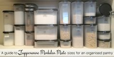 A guide to sizes of Tupperware Modular Mate containers for the pantry ...I love my Modular Mates!