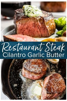 Restaurant Steak Recipe with Cilantro Steak Butter - (VIDEO!) - This Restaurant Steak recipe with Cilantro Steak Butter is SO delicious. Now you can cook steak jus - Restaurant Steak, Easy Restaurant, Steak Butter, Pan Dulce, Food Network, Steak Dinners For Two, Chorizo, Beef Steak Recipes, Beef Steaks