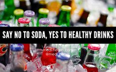 Say No to Soda, Yes to Healthy Drinks #HealthyDrinks #WeightLoss #Diet