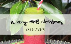 12 days of #MNBXMAS: Festive Green Smoothie #lornajanespringclean