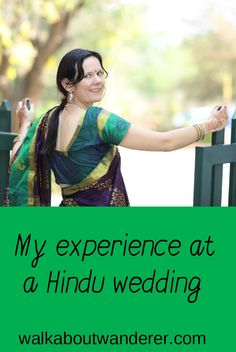 My experience at a Hindu wedding of a friend in India by Walkabout Wanderer. Keywords: Hindu, wedding, marriage, India