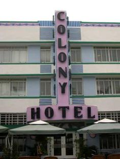 Ocean Drive and Art Deco Photo Gallery: Colony Hotel Art Deco