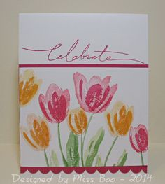 CAS272 - Elegant Tulips by Miss Boo ~ Stamps: Terrific Tulips and a sentiment set - Stampin' Up ~ Paper: GP white, SU melon mambo ~ SU Ink: regal rose, melon mambo, apricot appeal, pumpkin pie, certainly celery, wild wasabi ~ Tools: SU scallop edge punch