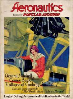 Inch Print (other products available) - Cover design, Aeronautics Magazine, formerly Popular Aviation, showing an elegant woman sitting on the edge of a cockpit. <br>June 1929 - Image supplied by Mary Evans Prints Online - print made in the UK Aviation Magazine, Magazine Cover Design, Magazine Covers, Fine Art Prints, Canvas Prints, Elegant Woman, Photographic Prints, Poster Size Prints