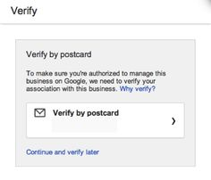 There are three ways to verify that you are an authorized owner or employee who can update or add business information to Google. One way is to receive a verification code through an automated phone call. You can also get this code through a text message. A postcard may also be mailed to the business address. The quickest way is probably through phone or text message, which will allow you to verify almost instantly.