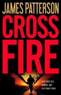 Cross Fire - Alex Cross #17 - James Patterson