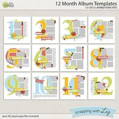 Here are 12 digital scrapbook templates. These were designed for making a baby's first year album, but they could also be used for scrapping birthdays or school...