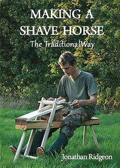 Making a Shave Horse Making a Shave Horse - Tutorial e-book - jonsbushcraft Wood Carving Tools, Wood Tools, Green Woodworking, Woodworking Projects, Woodworking Inspiration, Diy Wood Projects, Wood Crafts, Homemade Tools, How To Plan