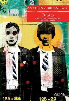 Anthony Breznican : Brutes - Libre-R et associés : Stéphanie - Plaisir de lire