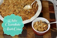 Apple Crisp with a twist..add white chocolate! ~ Gluten Free Easily! - All Things Heart and Home