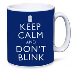 Doctor Who Mug Keep Calm Don´t Blink blue | Captain Hook Merchandise